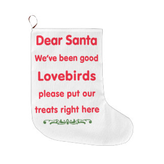 we've been good lovebirds large christmas stocking