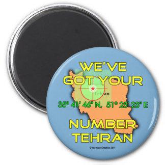 We've Got Your Number Tehran Fridge Magnets