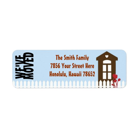 We've Moved Address Labels House and Picket Fence