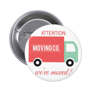 Weve Moved! 6 Cm Round Badge