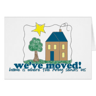 We've moved... home is where the Army sends us Note Card