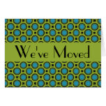 We've Moved Turquoise Green Circles Note Card