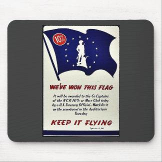 We've Won This Flag Keep It Flying Mousepad