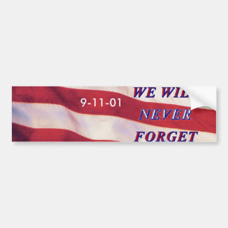 WEWILL NEVER FORGET PC1008 PDF PRINT130004 BUMPER STICKER