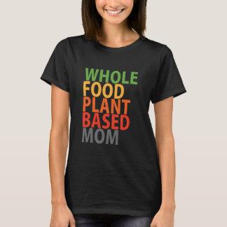 WFPB Mom - t shirt