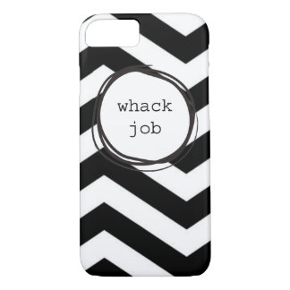 Whack Job Crazy Funny iPhone 8/7 Case