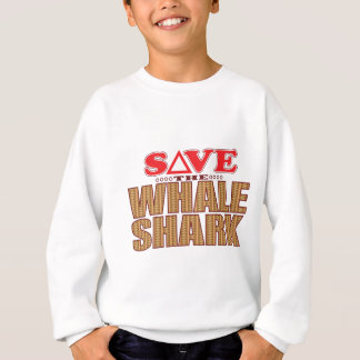 Whale Shark Save Sweatshirt