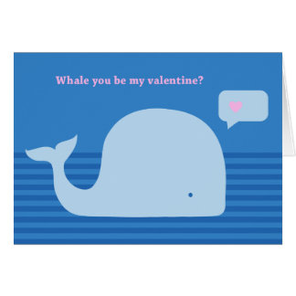 """Whale you be my Valentine"" Greeting Card"