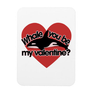 Whale you be my Valentine Rectangular Photo Magnet