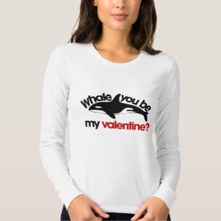 Whale you be my Valentine T Shirts