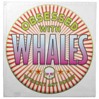 Whales Obsessed R Printed Napkin