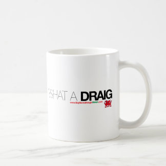What a Draig... Basic White Mug