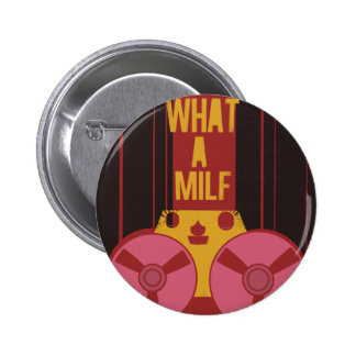 What a milf funny record player 6 cm round badge