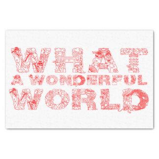 What A Wonderful World Tissue Paper