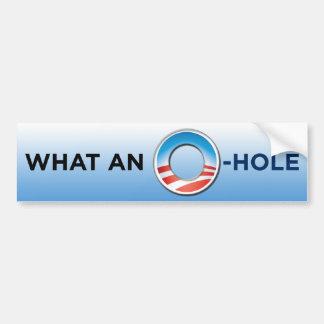 What An O-Hole Bumper Sticker Car Bumper Sticker