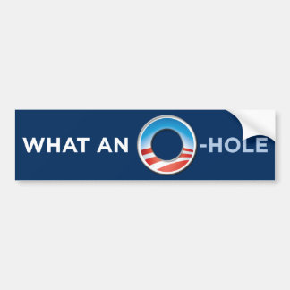 What An O-Hole Bumper Sticker 2