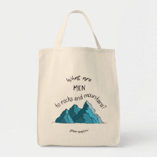 What are Men to Rocks and Mountains? Tote