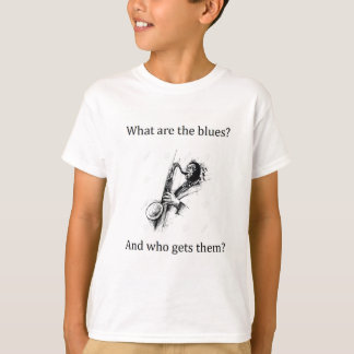 What are the Blues and who gets them? T-Shirt