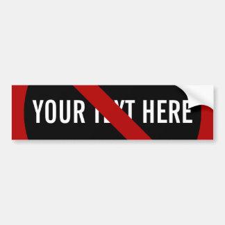 What are you against? bumper sticker
