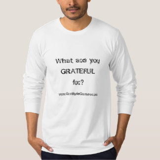 What are you GRATEFUL for? - men's longsleeve t T-Shirt