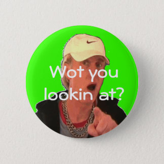 What are you looking at? 6 cm round badge