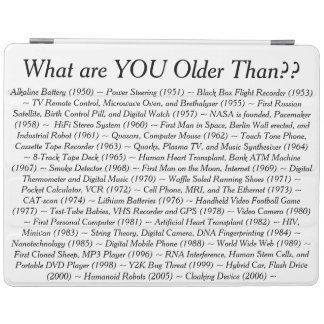 What Are YOU Older Than iPad Cover