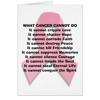 What Cancer Can Not Do Greeting Card