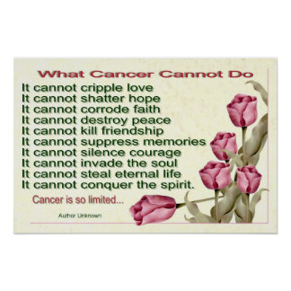 What Cancer Cannot Do Poster