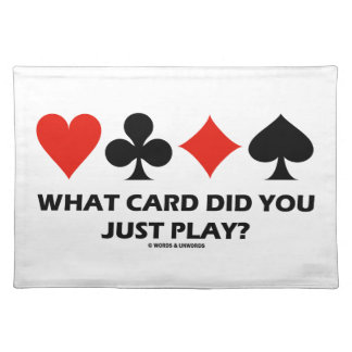 What Card Did You Just Play? (Four Card Suits) Place Mats