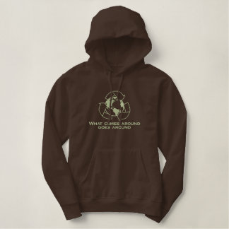 What Comes Around Goes Around Embroidered Hoodies