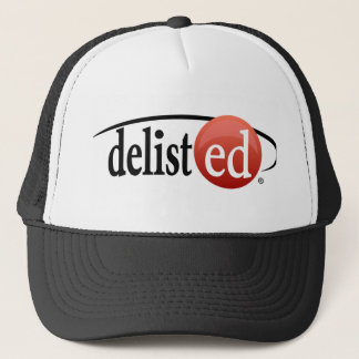 What?! Delisted? Trucker Hat
