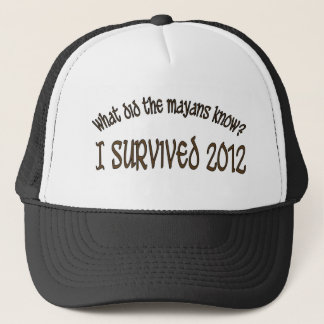 """What Did The Mayans Know"" Hat. Trucker Hat"