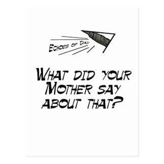 What did your mother say? postcard