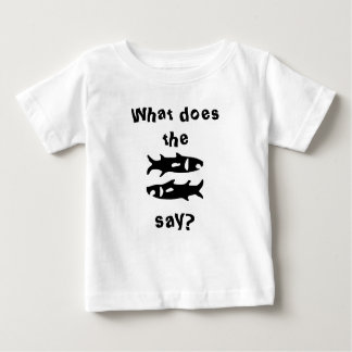 What do the fish say? baby T-Shirt