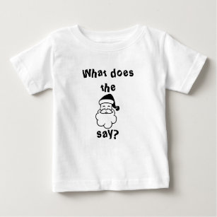 What do the Santa Claus say? Baby T-Shirt