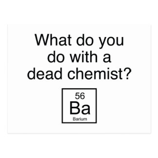 What Do You Do With A Dead Chemist? Barium Postcard