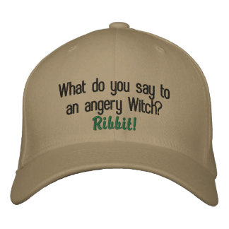 What do you say to an angery Witch?, Ribbit! Embroidered Hat