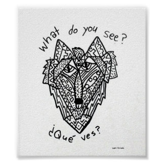"""""""What do you see, Que ves? Poster"""