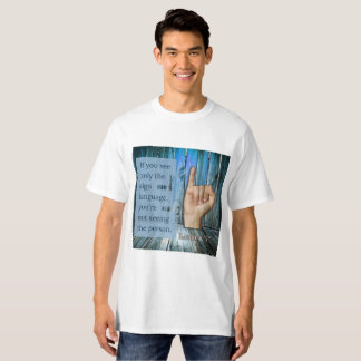 What do you see? Sign Language T-Shirt