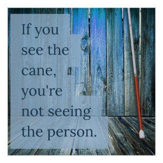What do you see? White Cane Poster