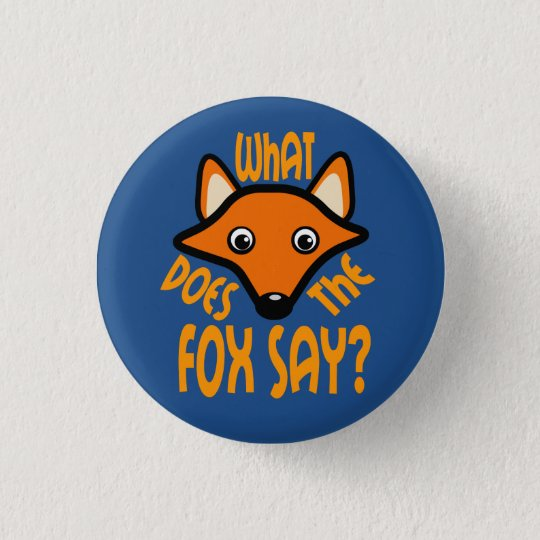 What Does the Fox Say 3 Cm Round