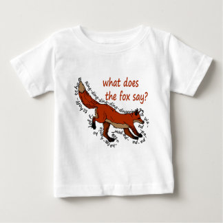 What does the fox say? baby T-Shirt