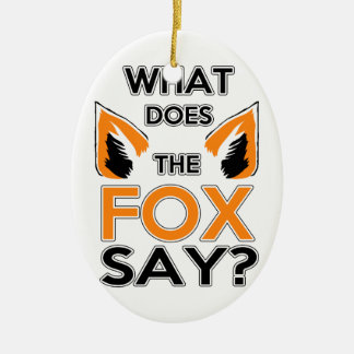 What Does The Fox Say ? Christmas Ornament