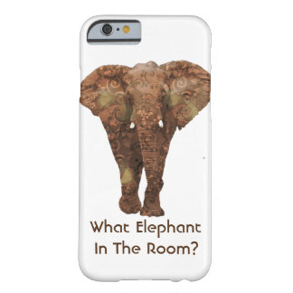 What Elephant In The Room Barely There iPhone 6 Case