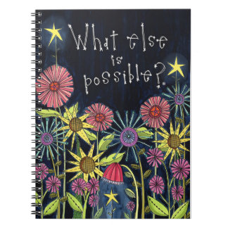 What Else Is Possible Notebook