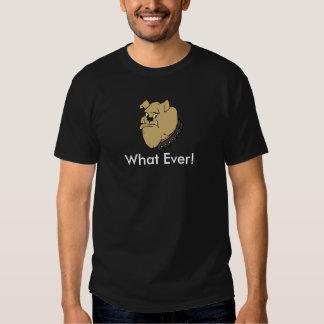 What Ever Bulldog T-Shirt