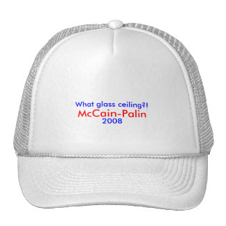 What glass ceiling McCain-Palin 2008 Hat