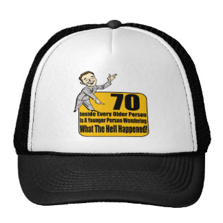 What Happened 70th Birthday Gifts Trucker Hat
