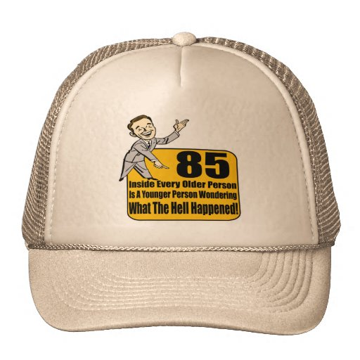 What Happened 85th Birthday Gifts Hats