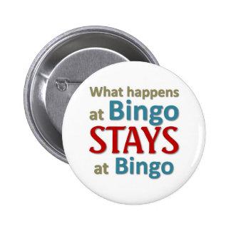 What happens at Bingo 6 Cm Round Badge